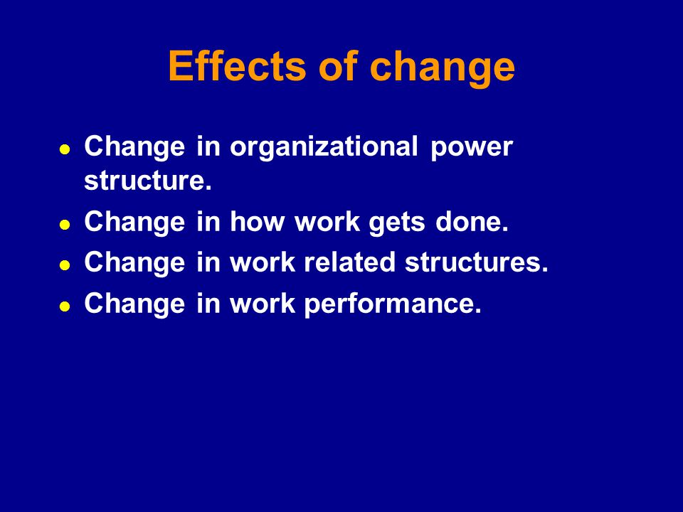 how to effect change in an organization