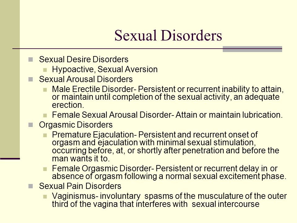 sexual disorders Psychosexual disorder is a term which may simply refer to a sexual problem that is psychological, rather than physiological in origin psychosexual disorder was a term used in freudian psychologythe term of psychosexual disorder (turkish: psikoseksüel bozukluk) used by the taf for homosexuality as a reason to ban the lgbt people from.