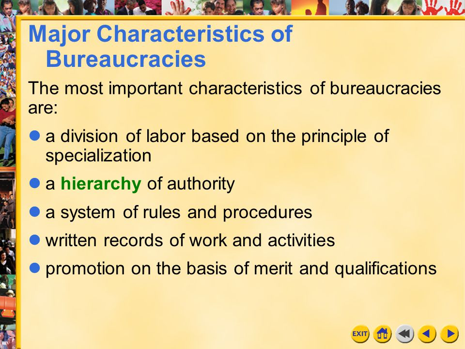Major Characteristics of Bureaucracies