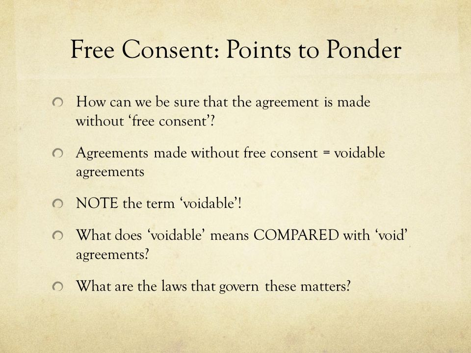 free consent in contracts case laws Limits of consent – arbitration  treaty before us in this case, that consent for the purposes of article 25(1)  enter into contracts as offers,.