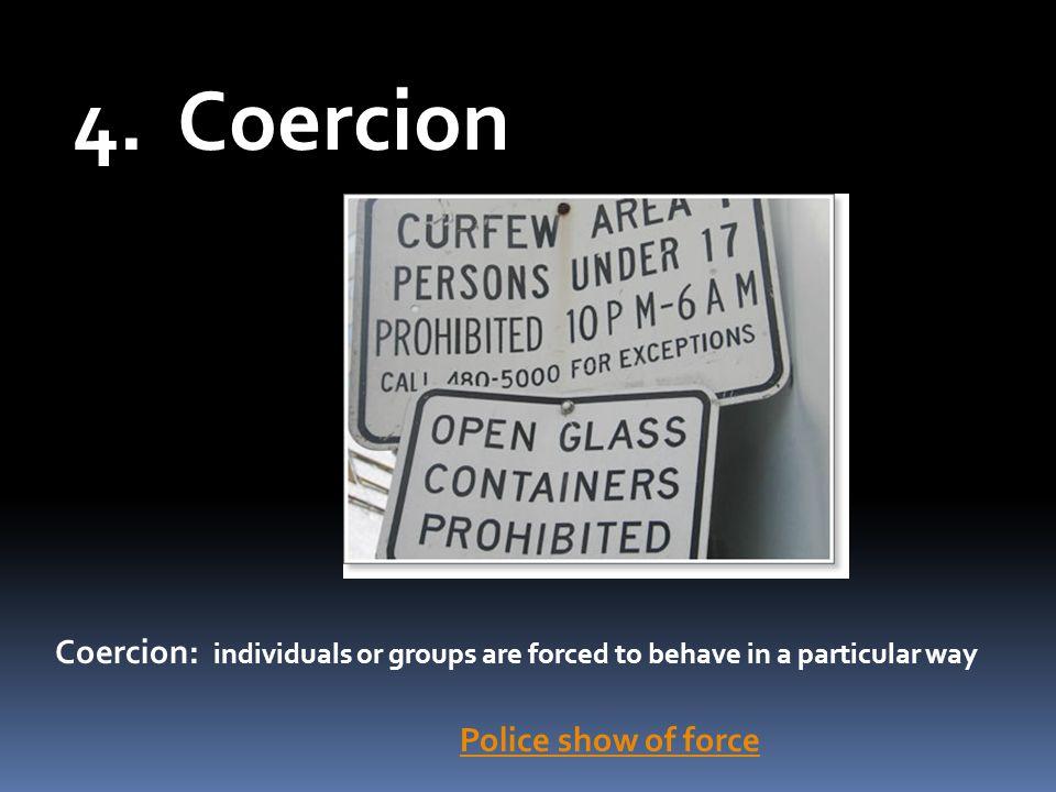 4. Coercion Coercion.