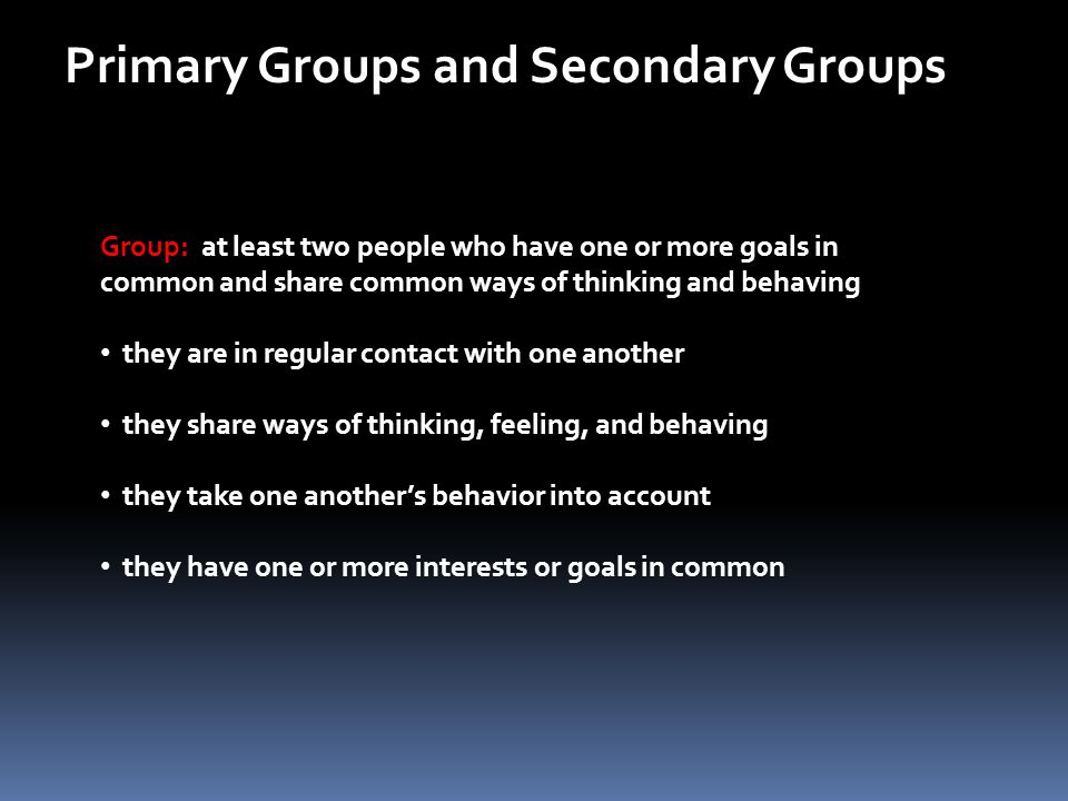 Primary Groups and Secondary Groups