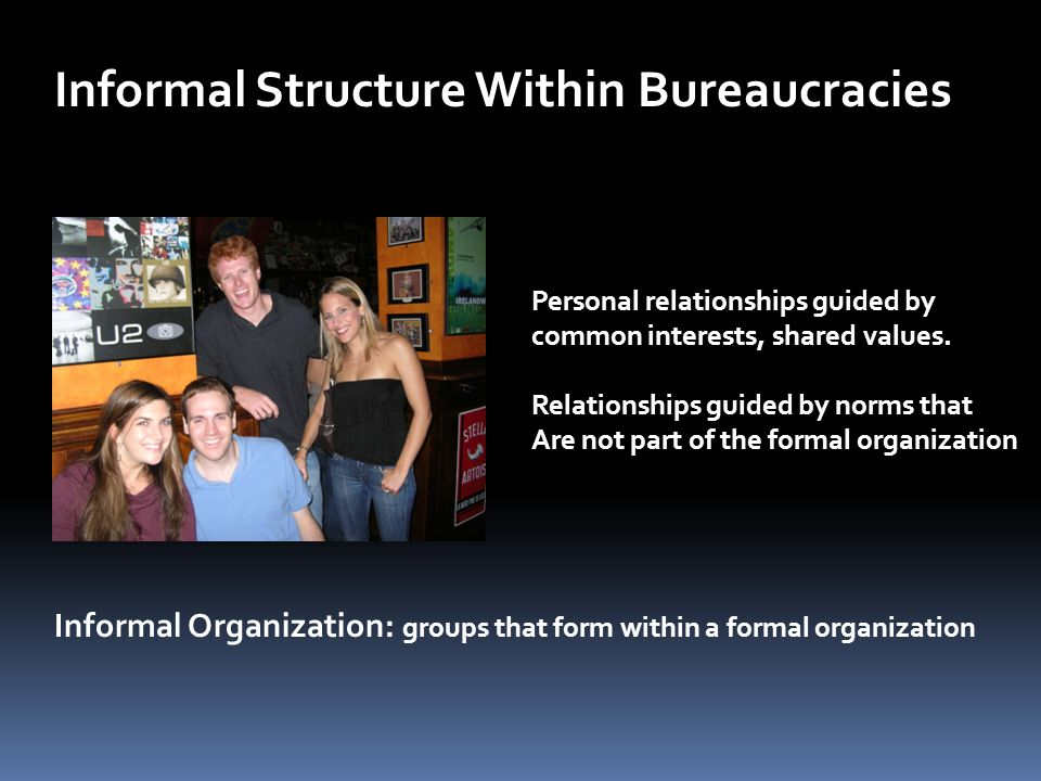 Informal Structure Within Bureaucracies