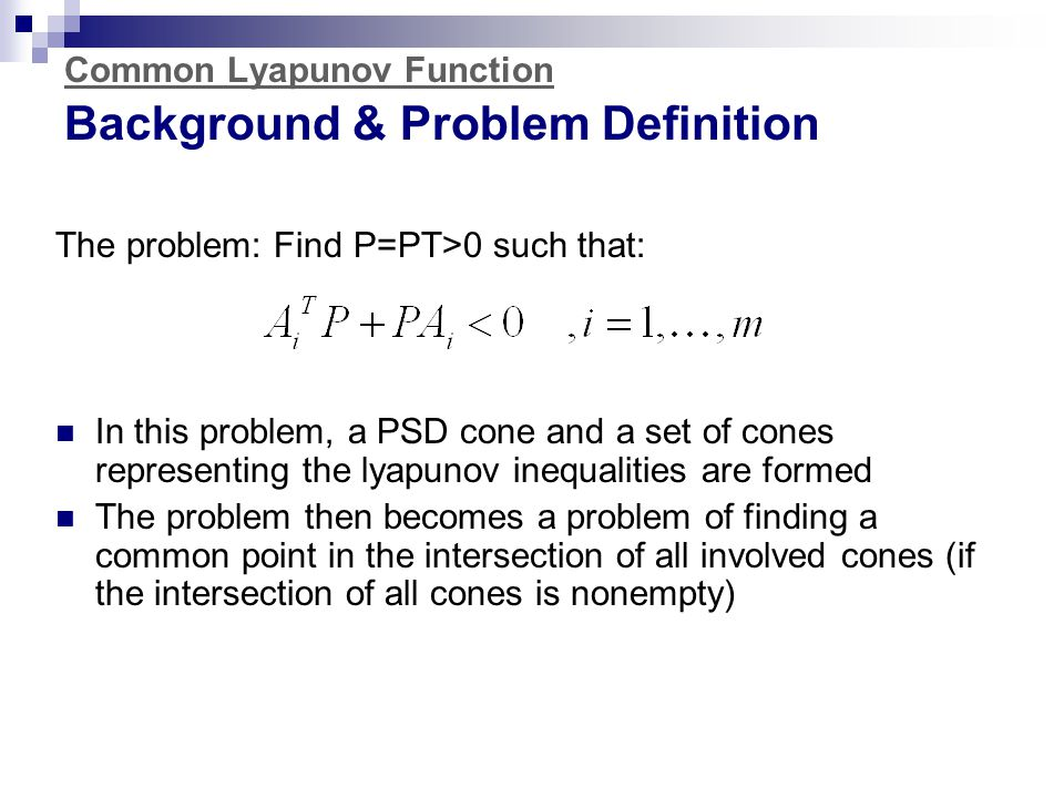 Common Lyapunov Function Background & Problem Definition