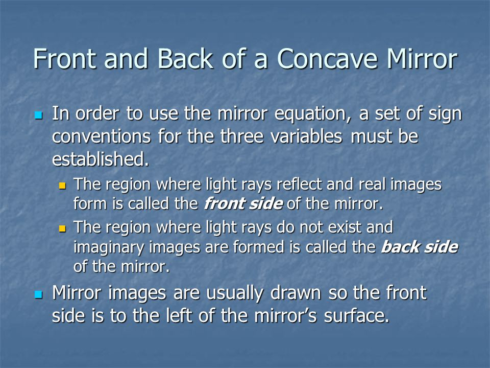 Front and Back of a Concave Mirror