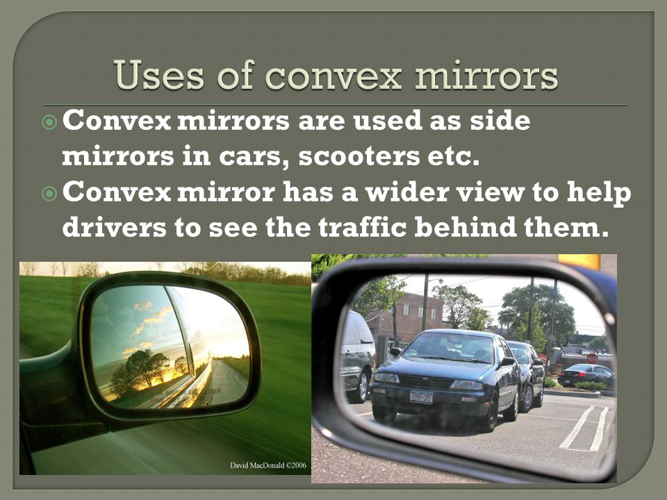 Physical attributes and uses of lens ppt video online for Uses of mirror
