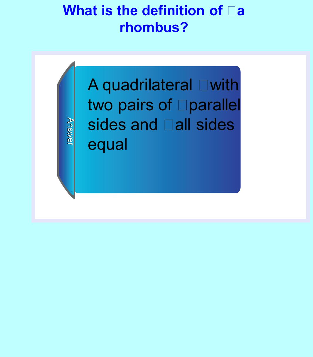 What is the definition of a rhombus