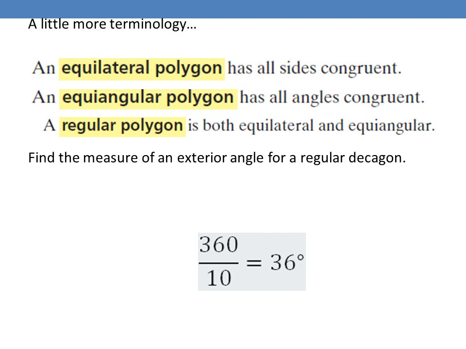 3 5 the polygon angle sum theorems ppt video online download Exterior angle measure of a decagon