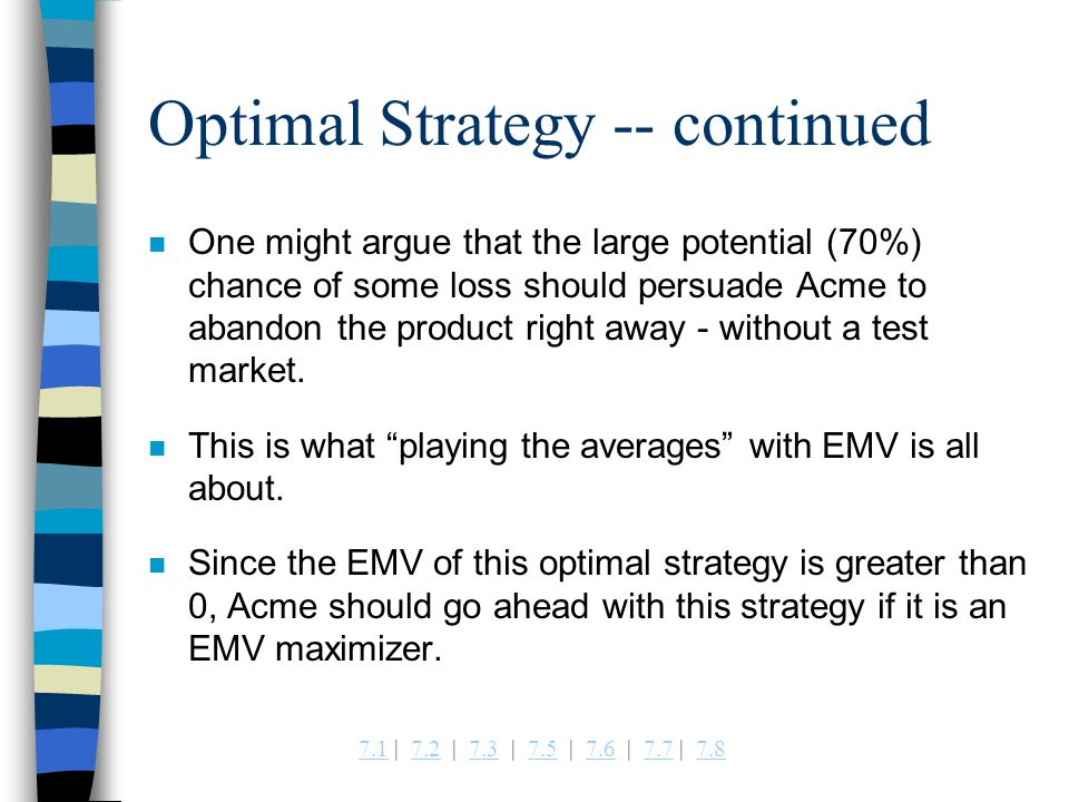 Optimal Strategy -- continued