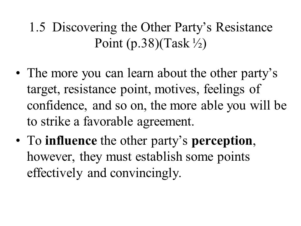 1.5 Discovering the Other Party's Resistance Point (p.38)(Task ½)