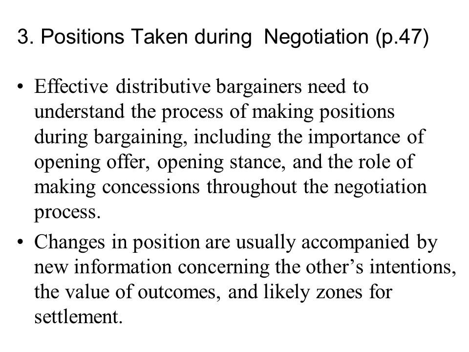 3. Positions Taken during Negotiation (p.47)