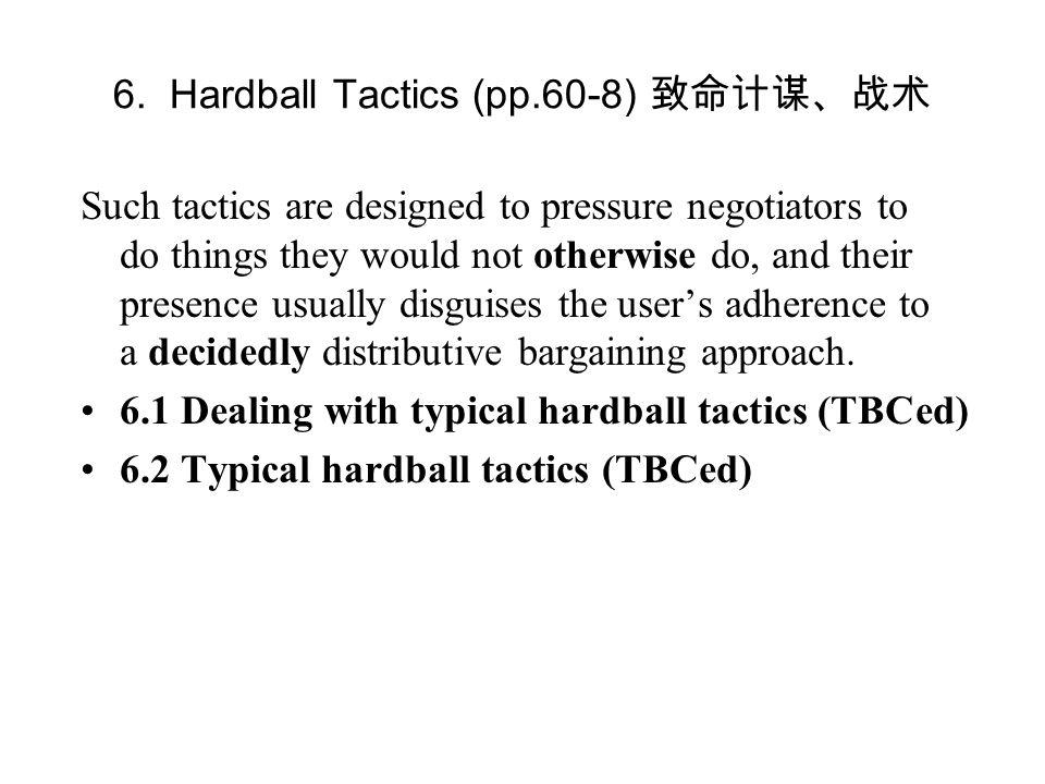 6. Hardball Tactics (pp.60-8) 致命计谋、战术