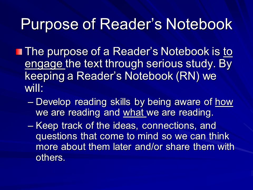 Purpose of Reader's Notebook