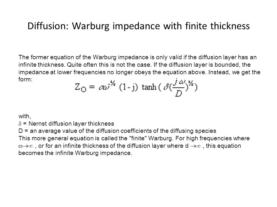 Diffusion: Warburg impedance with finite thickness