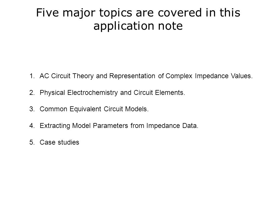 Five major topics are covered in this application note