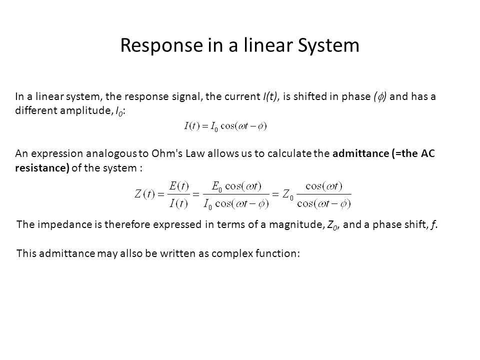 Response in a linear System