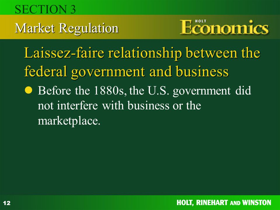 Laissez-faire relationship between the federal government and business