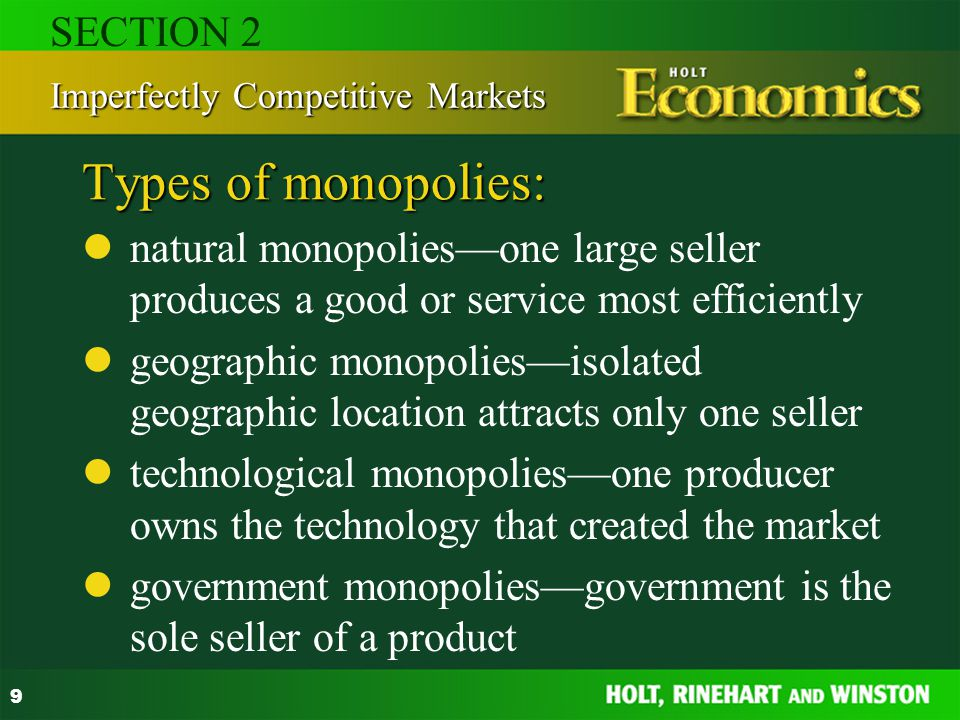 Types of monopolies: SECTION 2