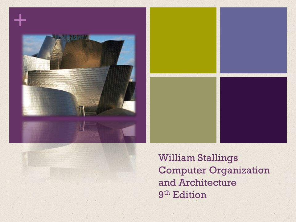 Computer organization and architecture 9th edition william stallings ….