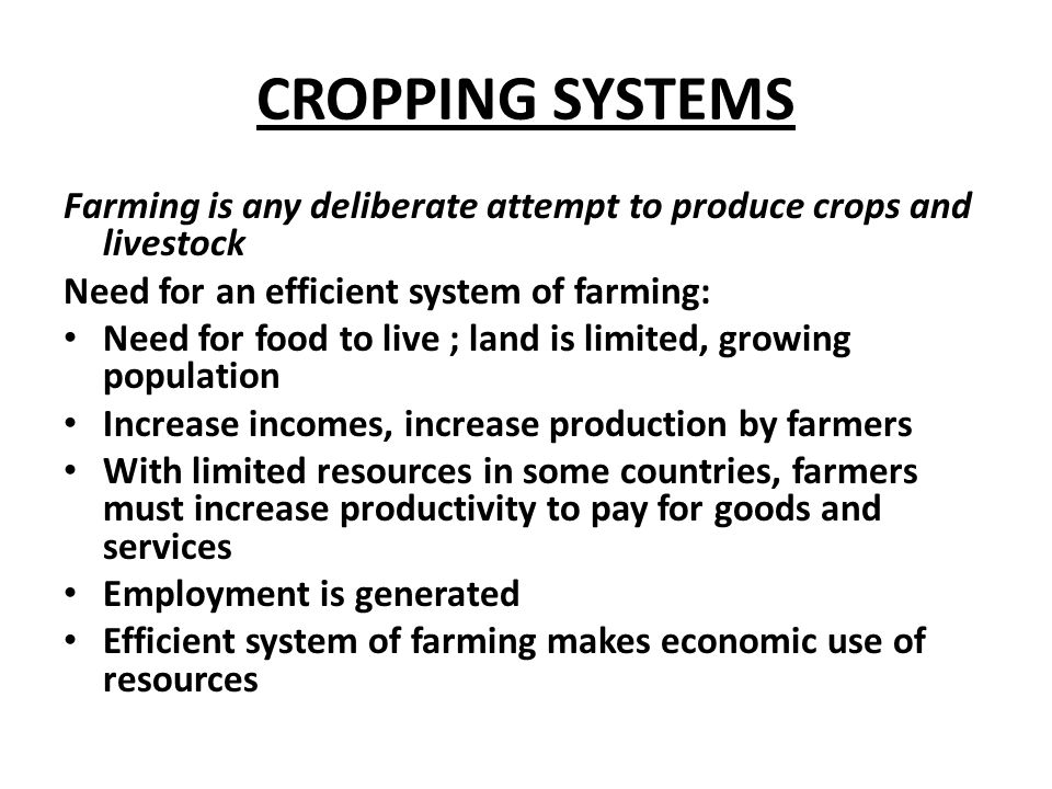 Crop Husbandry 5 1 Describe The Major Cropping Systems