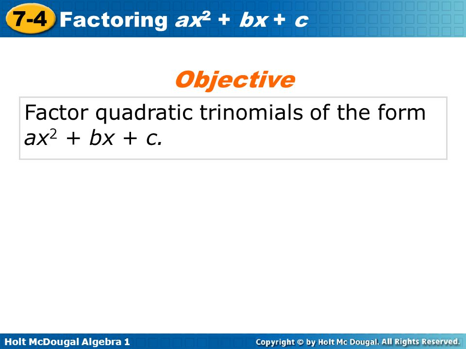 Factoring Trinomials Of The Form Ax2 Bx C Worksheet Stay At Hand. 7 4 Factoring Ax2 Bx C Warm Up Lesson Presentation Quiz Trinomials Of The Form. Worksheet. Factoring Trinomials Of The Form Ax2 Bx C Worksheet Answers At Mspartners.co