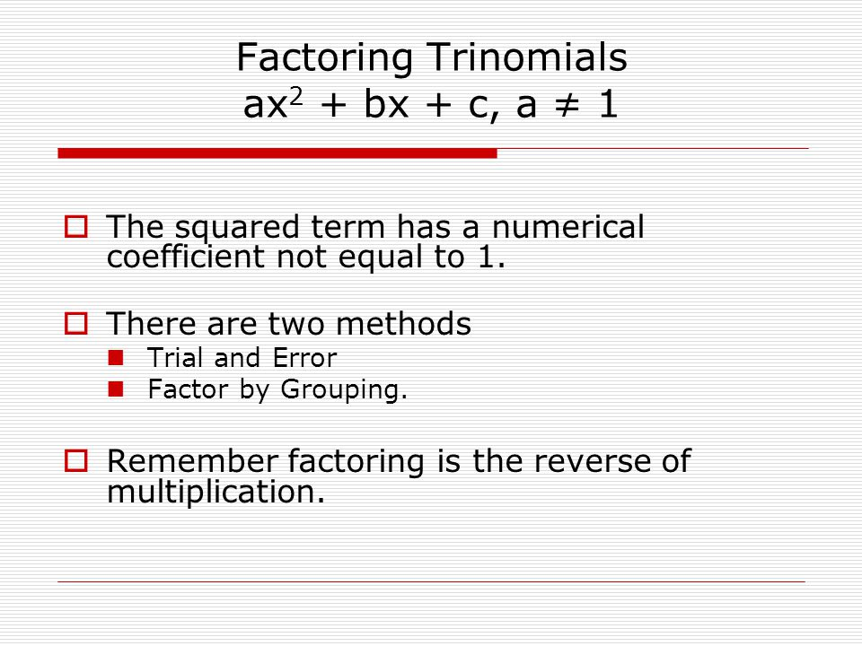 Factoring Trinomials Of The Form Ax2 Bx C Heartpulsar