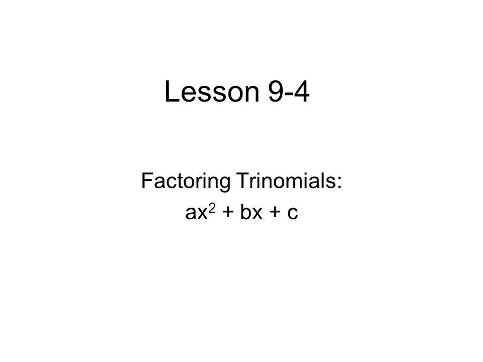 Factoring Trinomials ax2 bx c ppt download – Factoring Trinomials of the Form Ax2 Bx C Worksheet