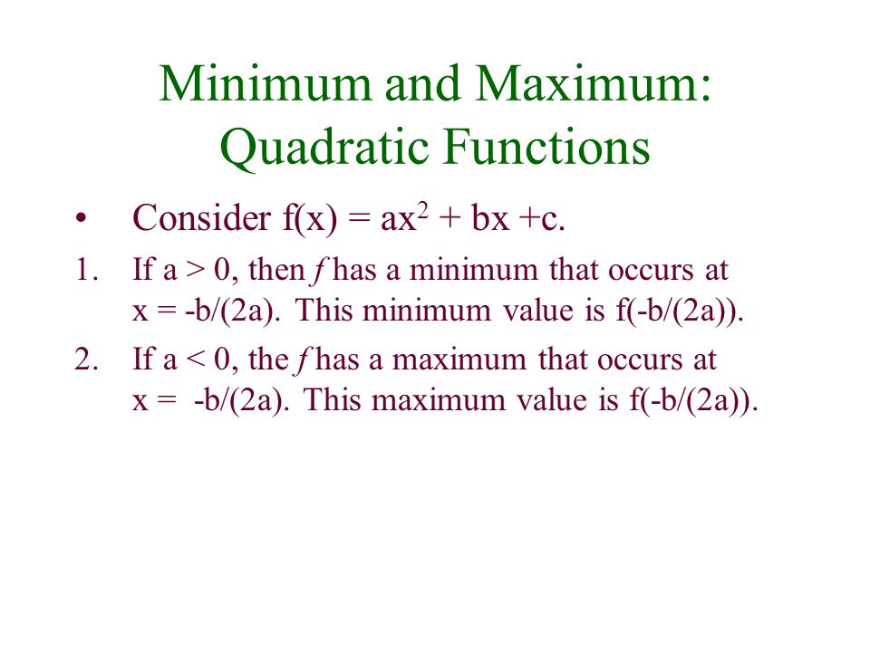 Minimum and Maximum: Quadratic Functions