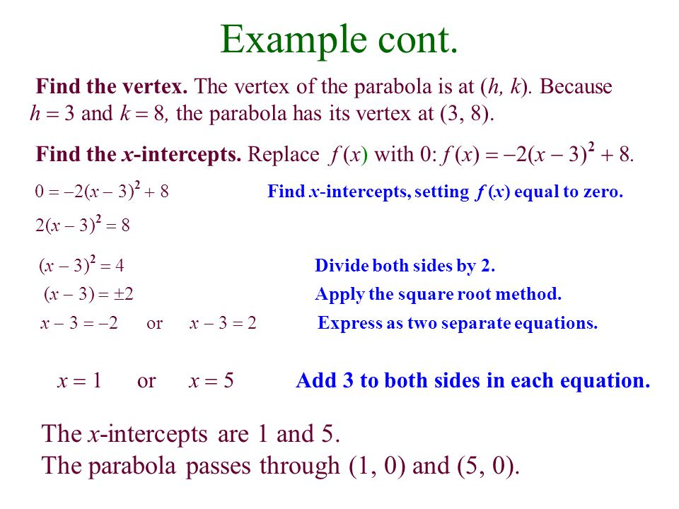 Example cont. The x-intercepts are 1 and 5.