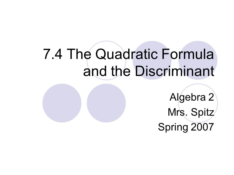 74 The Quadratic Formula and the Discriminant ppt video online – The Quadratic Formula and the Discriminant Worksheet