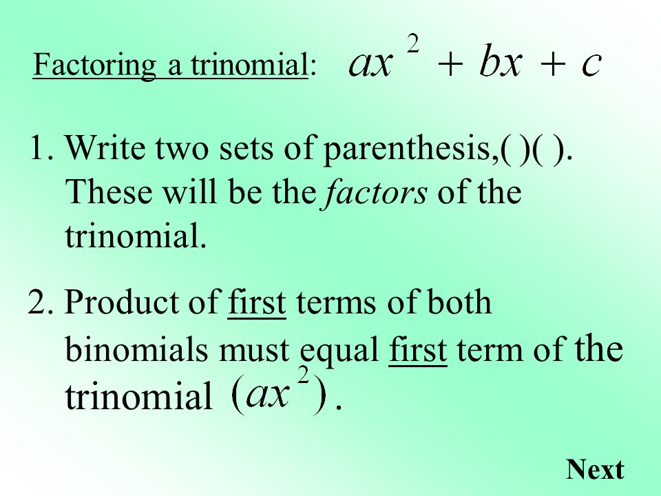 Factoring a trinomial: