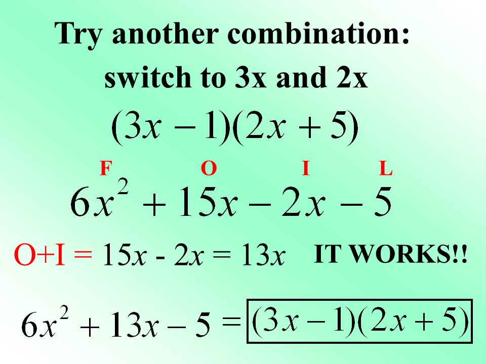 Try another combination: switch to 3x and 2x