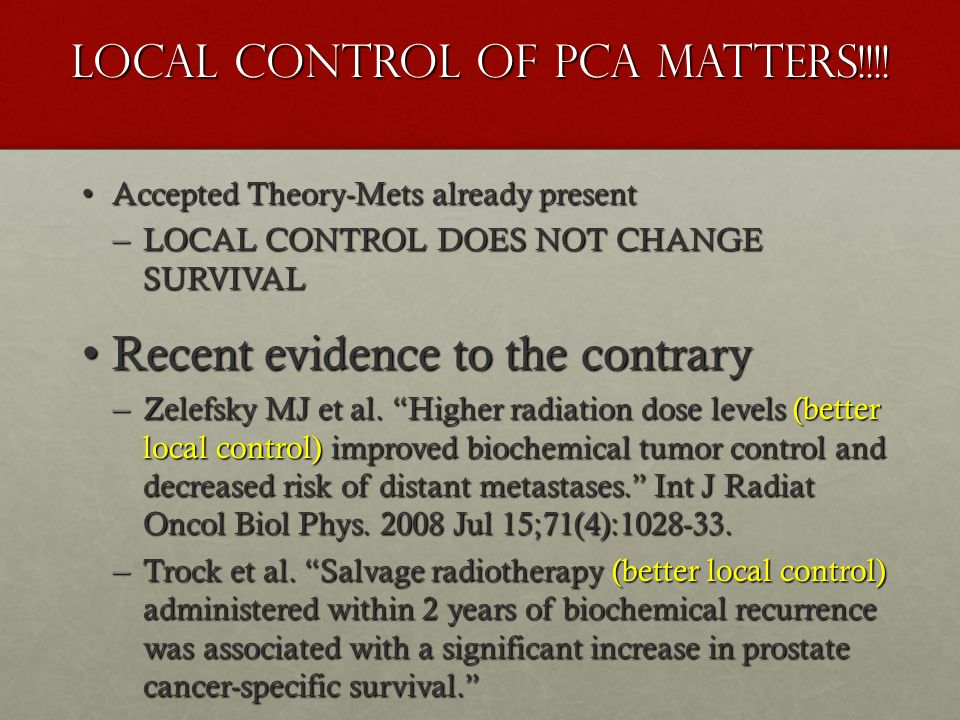 Local Control of PCa Matters!!!!