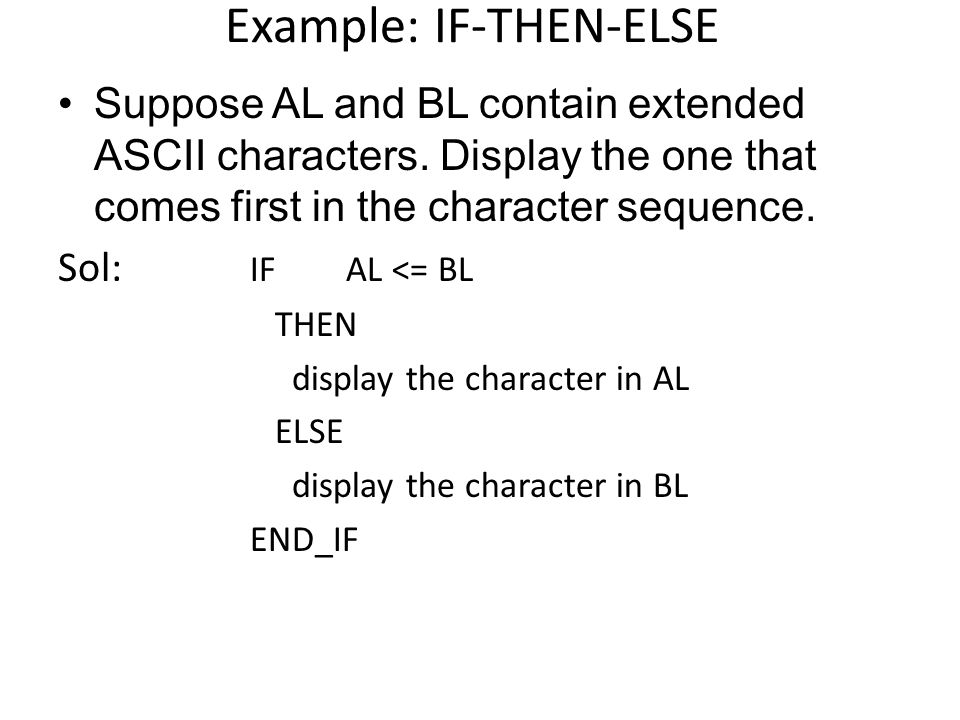 Example: IF-THEN-ELSE