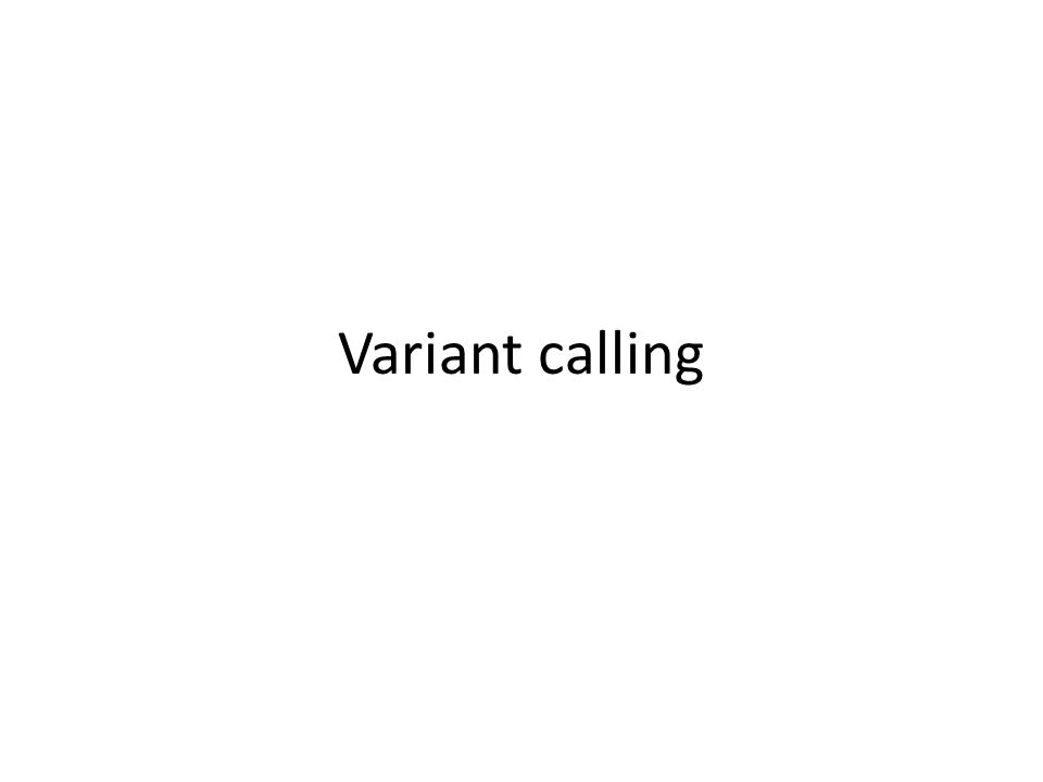 Variant calling
