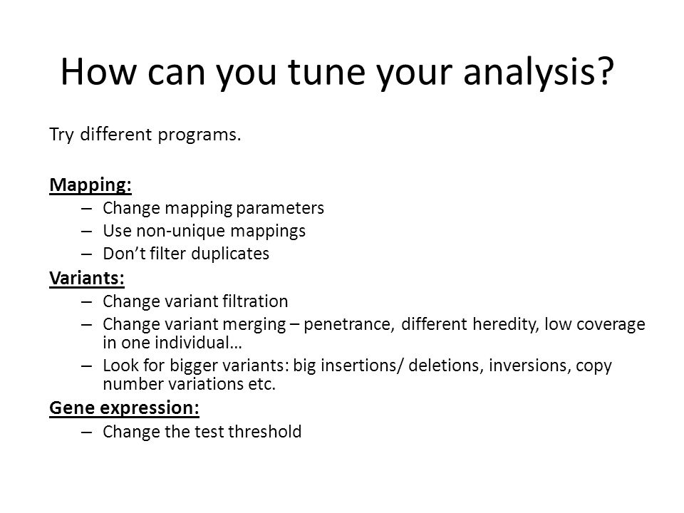 How can you tune your analysis