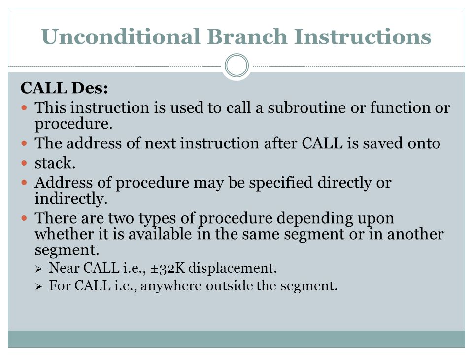 Unconditional Branch Instructions