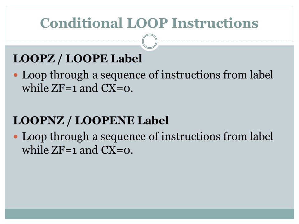 Conditional LOOP Instructions