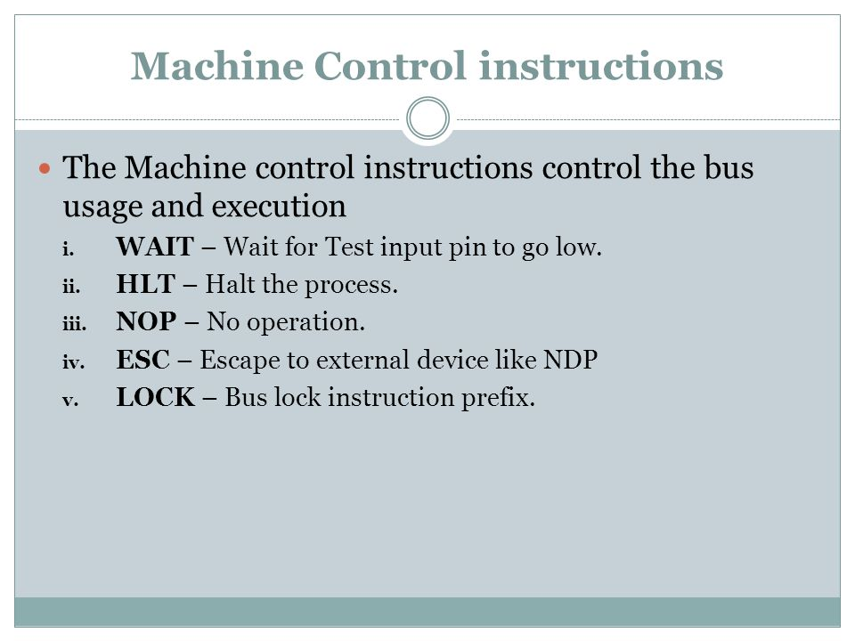 Machine Control instructions