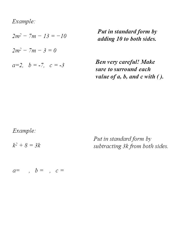 The Quadratic Formula For Solving Equations In The Form Ppt Video
