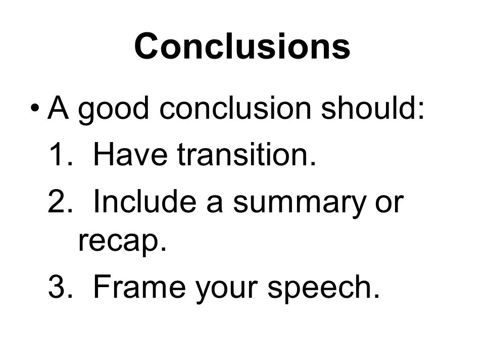 how to make a good conclusion for a speech
