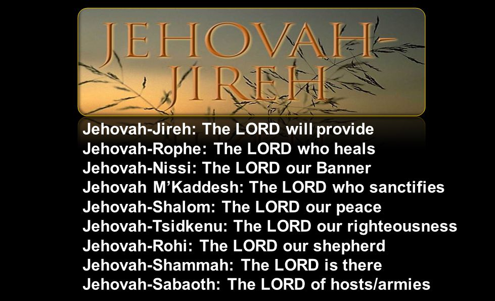 Jehovah Jireh Jehovah Nissi Related Keywords & Suggestions