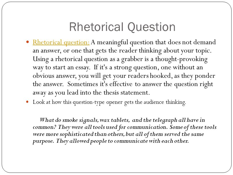 Rhetorical questions in persuasive essays