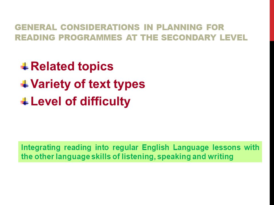 Related topics Variety of text types Level of difficulty