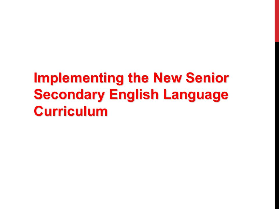 Implementing the New Senior Secondary English Language Curriculum
