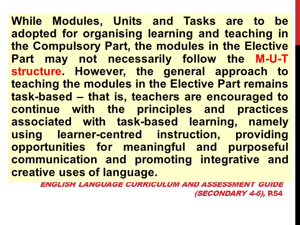 English Language Curriculum and Assessment Guide (Secondary 4-6), p.54
