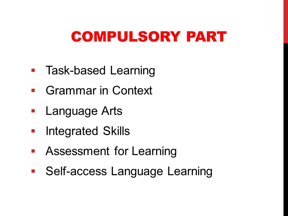 Compulsory Part Task-based Learning Grammar in Context Language Arts