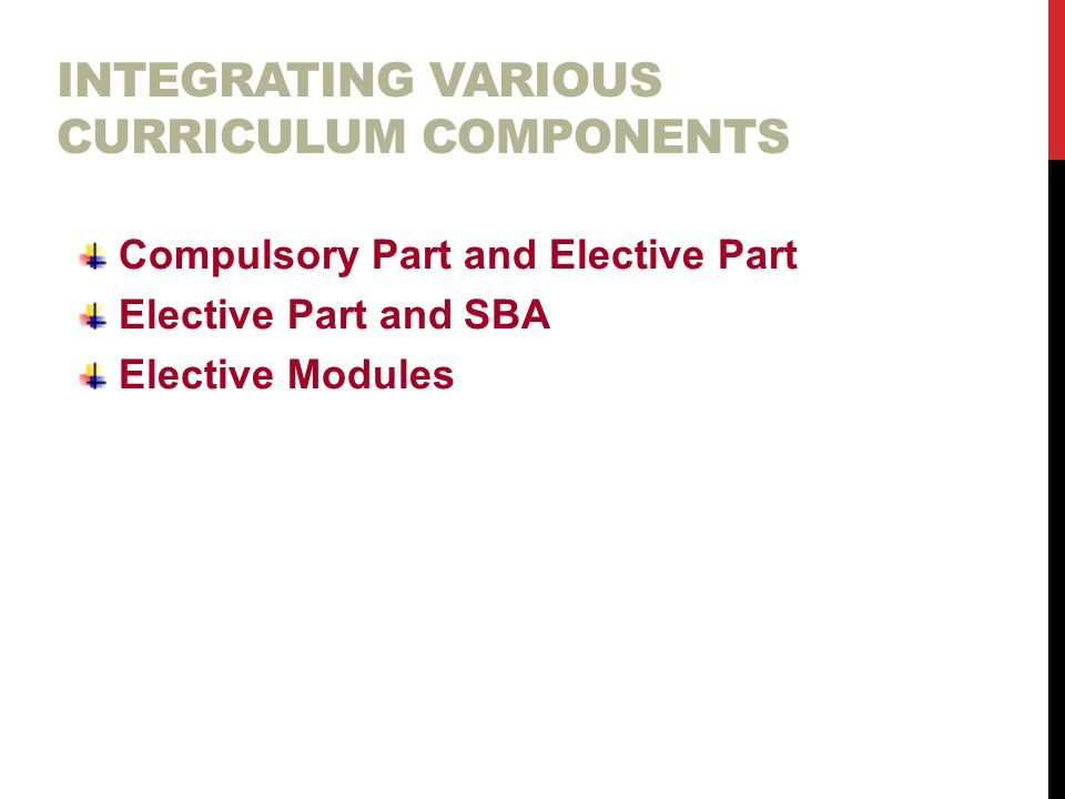Integrating various curriculum components