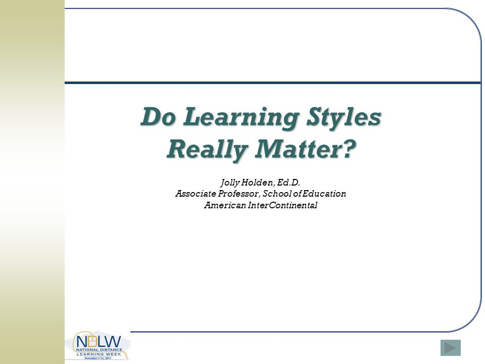 Do Learning Styles Really Matter