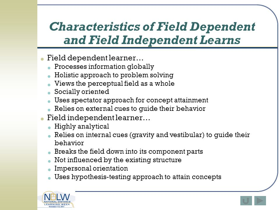 Characteristics of Field Dependent and Field Independent Learns